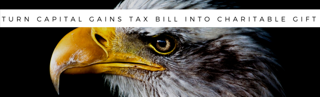 Transform Capital Gains Tax Bill Into Charitable Gift